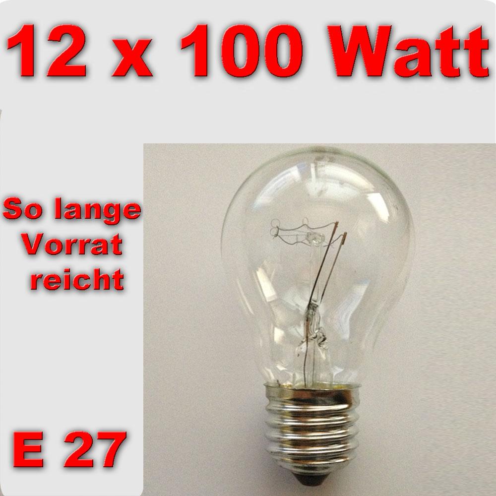 12x 100 watt gl hlampe gl h birne w gl hbirne lampe e27. Black Bedroom Furniture Sets. Home Design Ideas