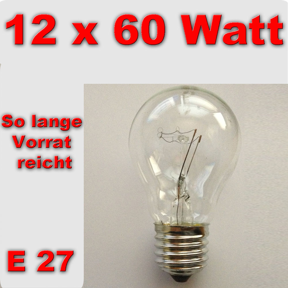 12x gl hlampe gl hbirne 60 watt w gl h birne lampe e27 fassung leuchtmittel ebay. Black Bedroom Furniture Sets. Home Design Ideas