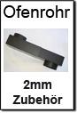 Kaminrohre 2mm Senotherm Zubehör